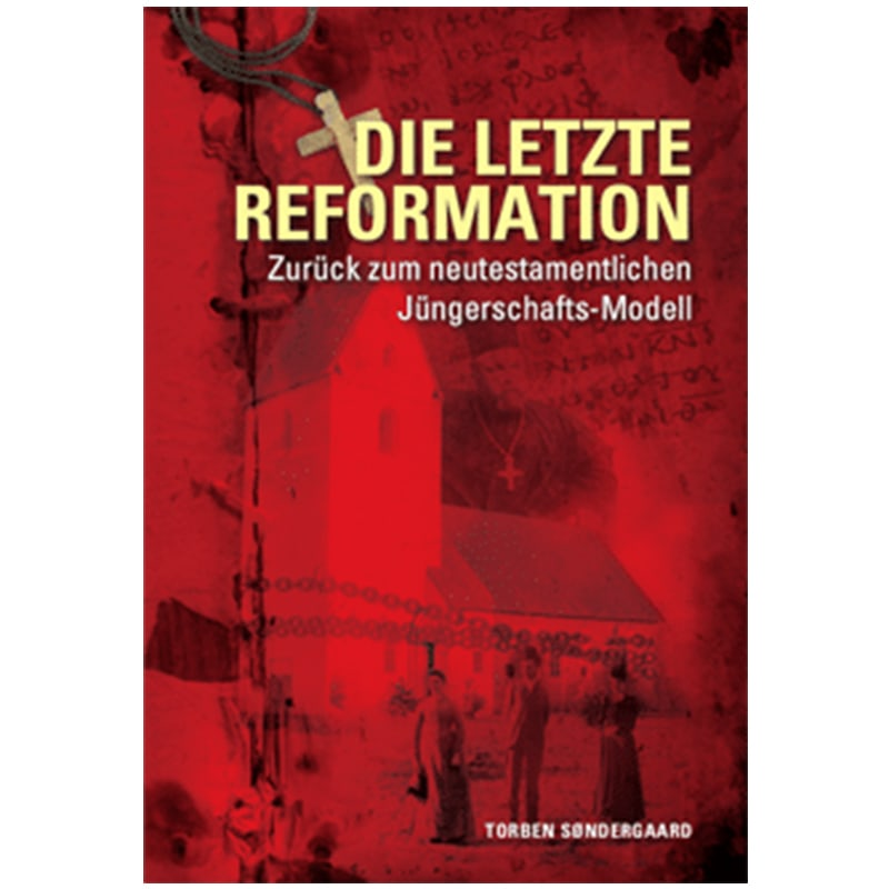 The Last Reformation | German