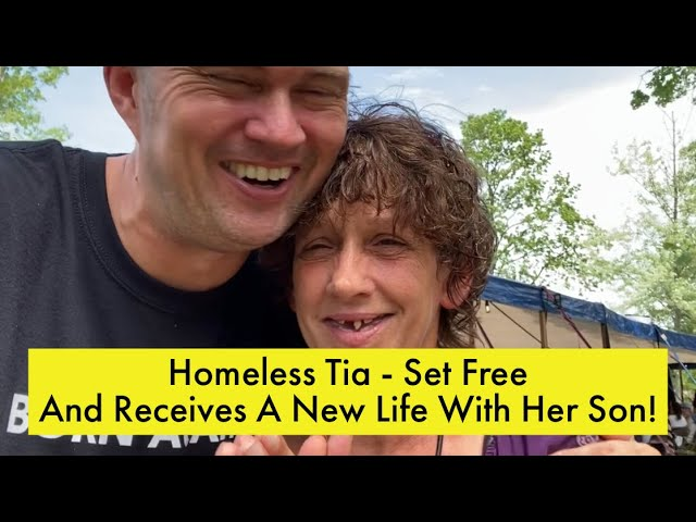Homeless Tia – Set Free – And Receives A New Life With Her Son!