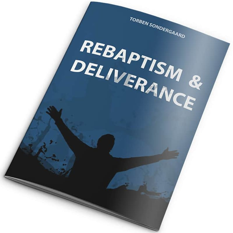 Rebaptism And Deliverance