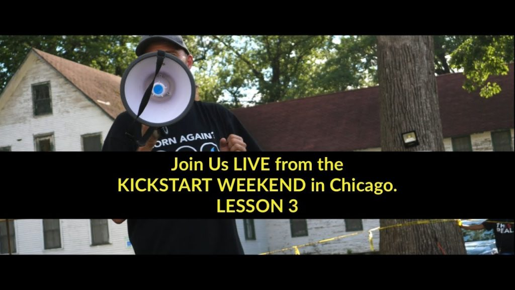 Join Us LIVE  from the Kickstart Weekend In Chicago –  Lesson 3 – Next stop New Hampshire