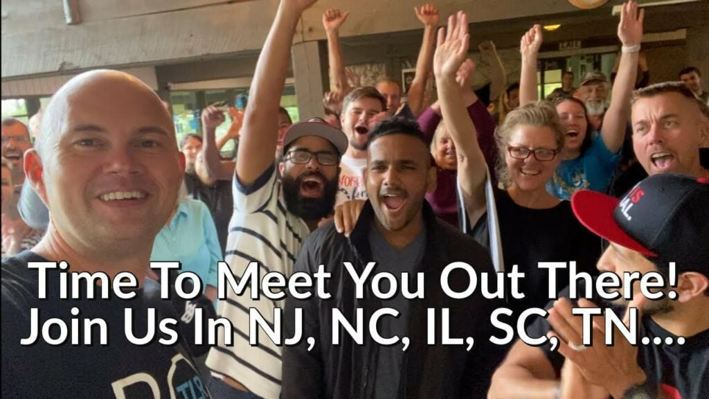 Time To Meet You Out There! – Join Us In NJ, NC, IL, SC, TN , etc….