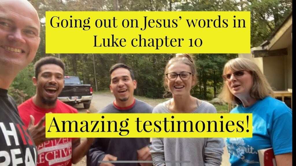 Going out on Jesus' words in Luke chapter 10. Amazing testimonies!