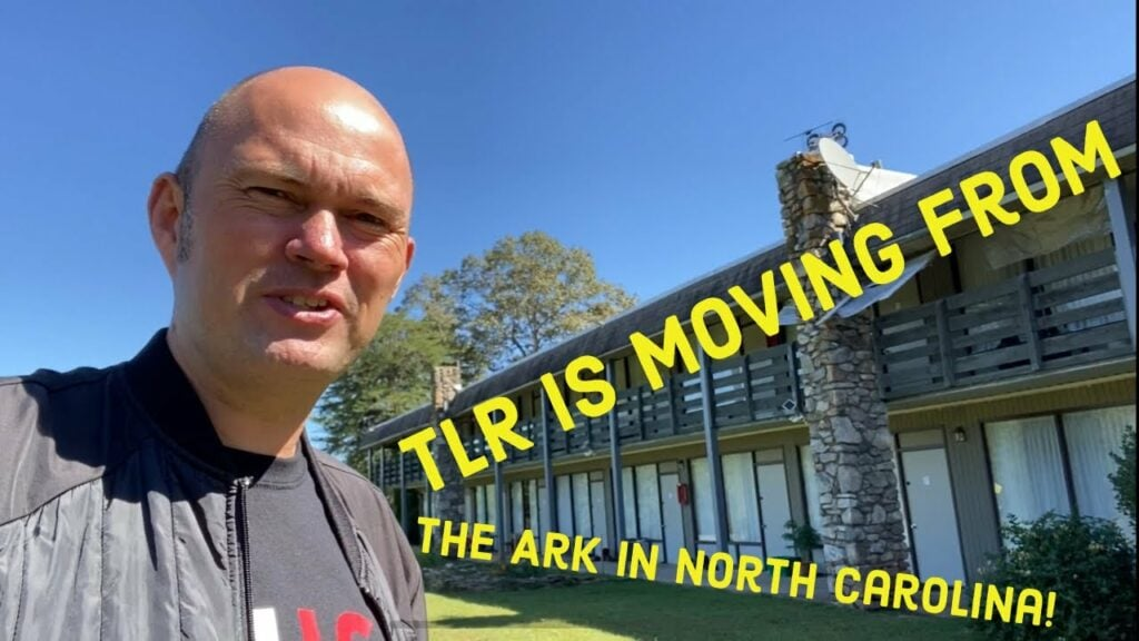 It Is Now Official: TLR Is Moving From The Ark In North Carolina! 🙏