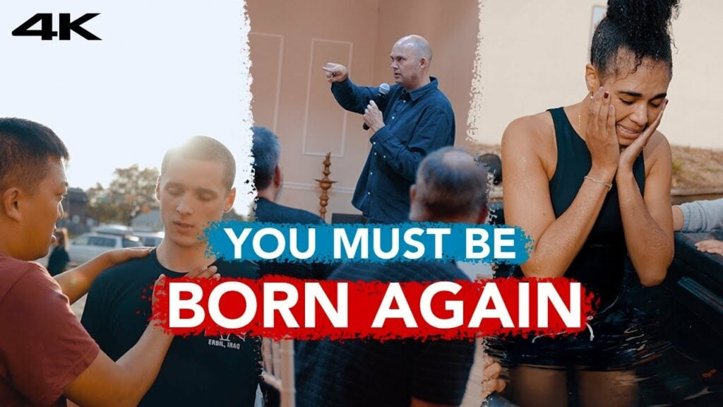 You Must Be Born Again – MUST WATCH – POWERFUL!