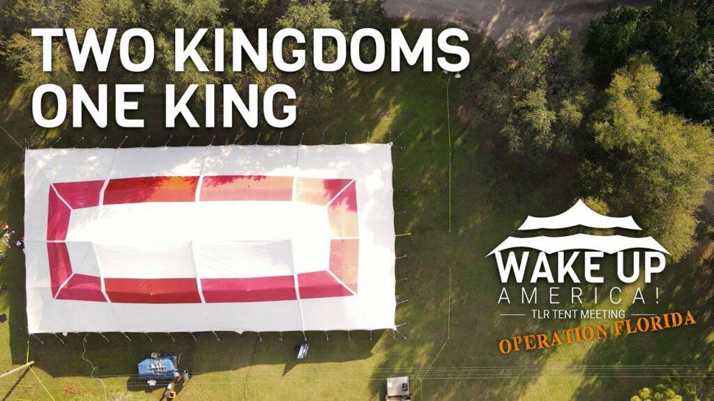 Tent Meeting – Orlando, FL – Two Kingdoms One King