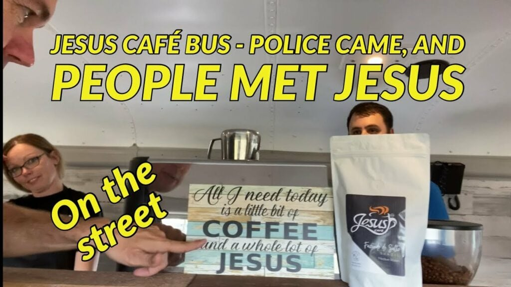 Jesus Café bus in action on the streets – police came, and people met Jesus