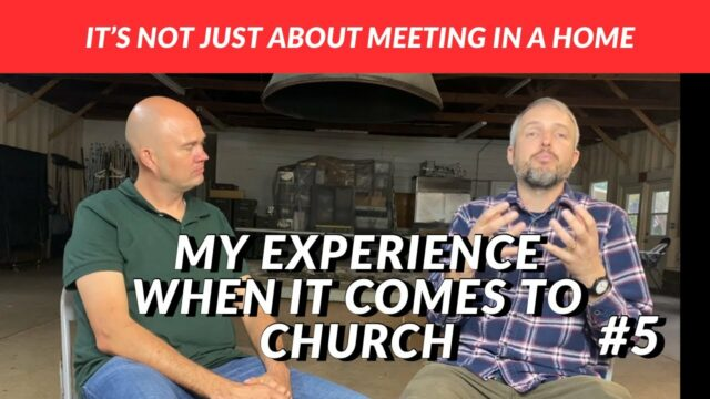 IT'S NOT JUST ABOUT MEETING IN A HOME - MY EXPERIENCE WHEN IT COMES TO CHURCH