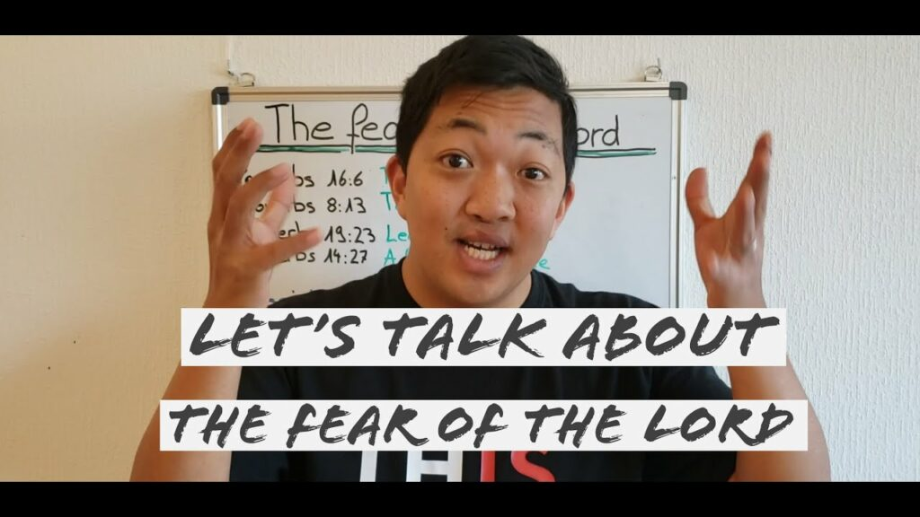 Let's talk about the fear of the Lord