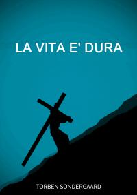 LA VITA e DURA 200x283 1