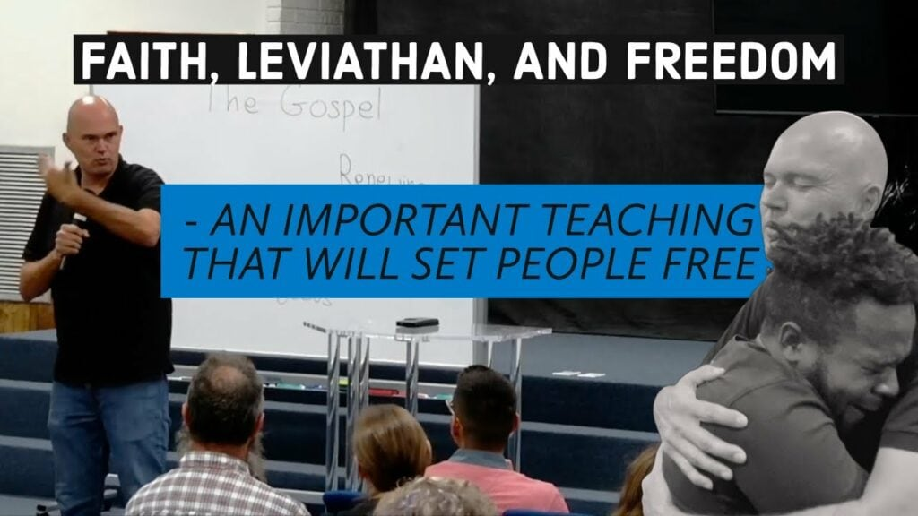 FAITH, LEVIATHAN, AND FREEDOM – WHAT IS THE TRUTH AND WHAT IS FAITH?
