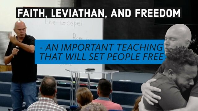 FAITH, LEVIATHAN, AND FREEDOM - WHAT IS THE TRUTH AND WHAT IS FAITH?